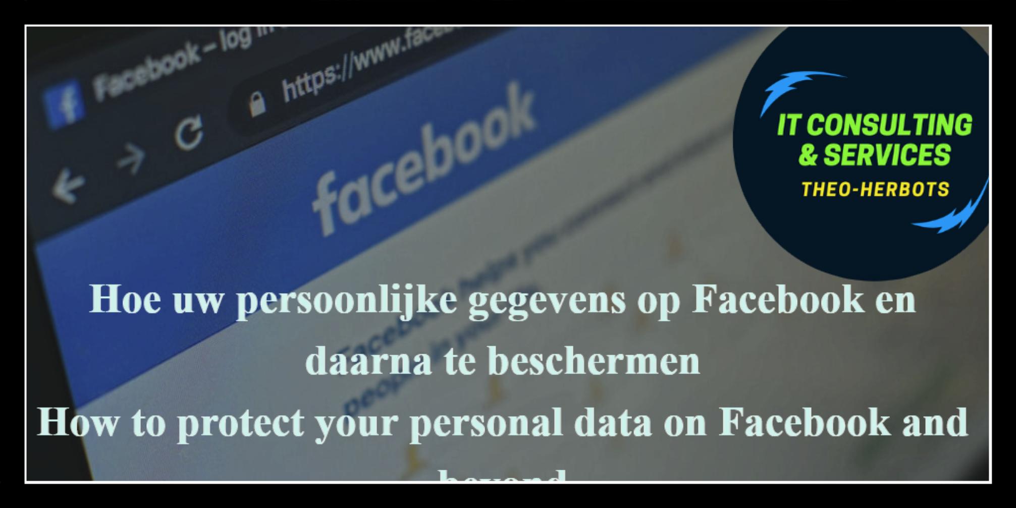 Hoe uw persoonlijke gegevens op Facebook en daarna te beschermen