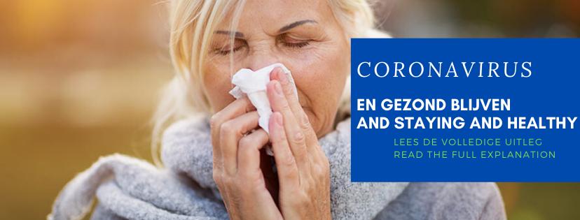 #Coronavirus COVID-19 EN GEZOND BLIJVEN